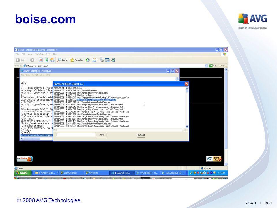 © 2008 AVG Technologies. 3.4.2015| Page 7 boise.com