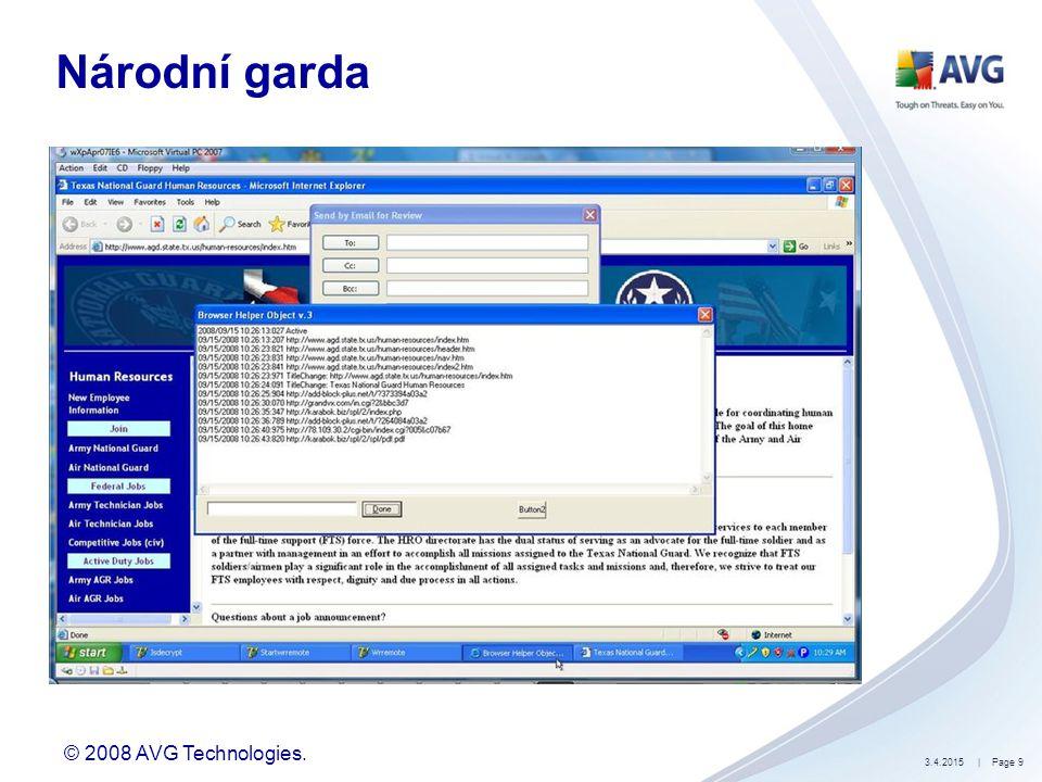 © 2008 AVG Technologies. 3.4.2015| Page 9 Národní garda