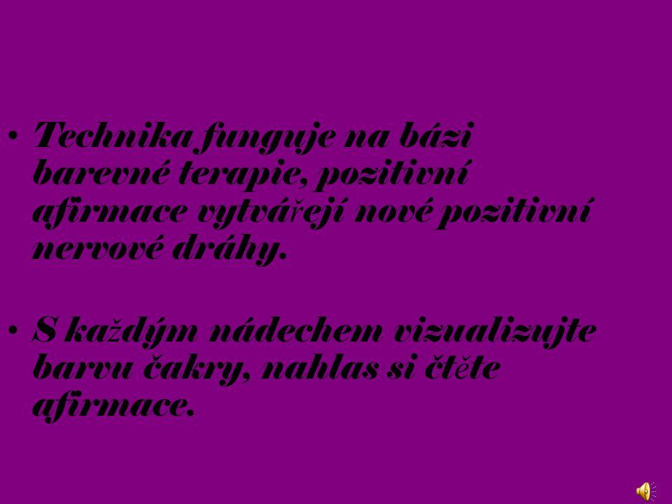 Technika funguje na bázi barevné terapie, pozitivní afirmace vytvá ř ejí nové pozitivní nervové dráhy.