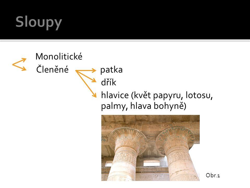 Obr.1 Monolitické Členěné patka dřík hlavice (květ papyru, lotosu, palmy, hlava bohyně)