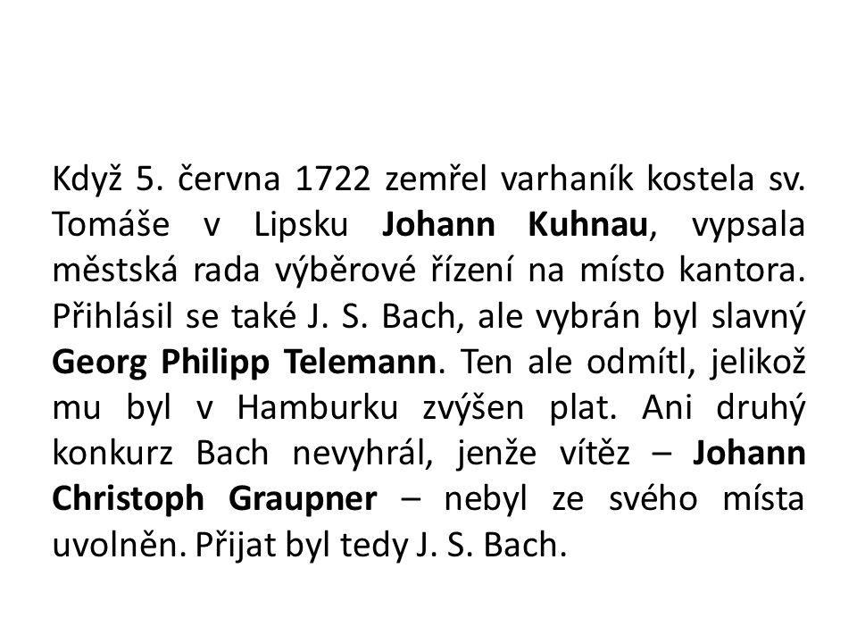 Když 5. června 1722 zemřel varhaník kostela sv.