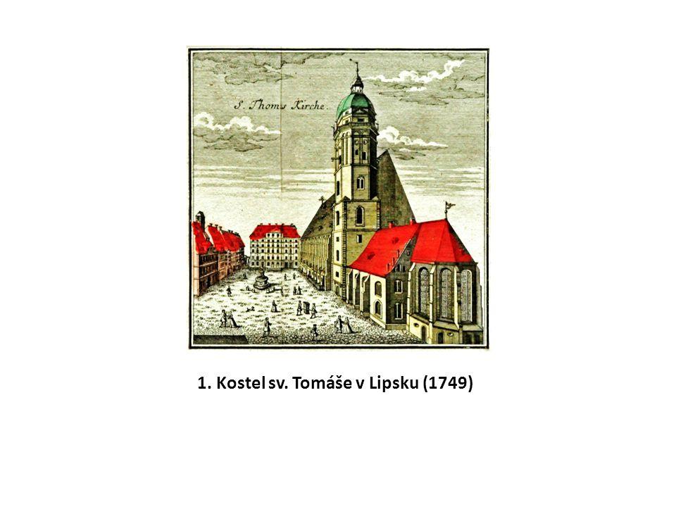 1. Kostel sv. Tomáše v Lipsku (1749)