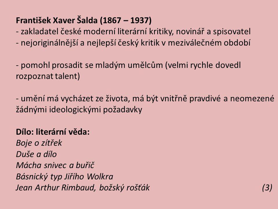 Antonín Sova (1864 – 1928) -1898–1920 byl ředitelem pražské městské knihovny - těžká, bolestná choroba mu nakonec znemožnila volný pohyb Dílo: -ovlivněno: realismem, symbolismem a impresionismem - mistrovství: přírodní a subjektivní lyrika - přírodní lyrika je spojena s jihočeským krajem - milostná poezie je psána písňovou formoumilostná poezie Témata: protispolečenské postoje, vlastenectví, hledání morálních a společenských hodnot Sbírky: Květy intimních nálad, Z mého kraje – impresionistická přírodní lyrika (4)