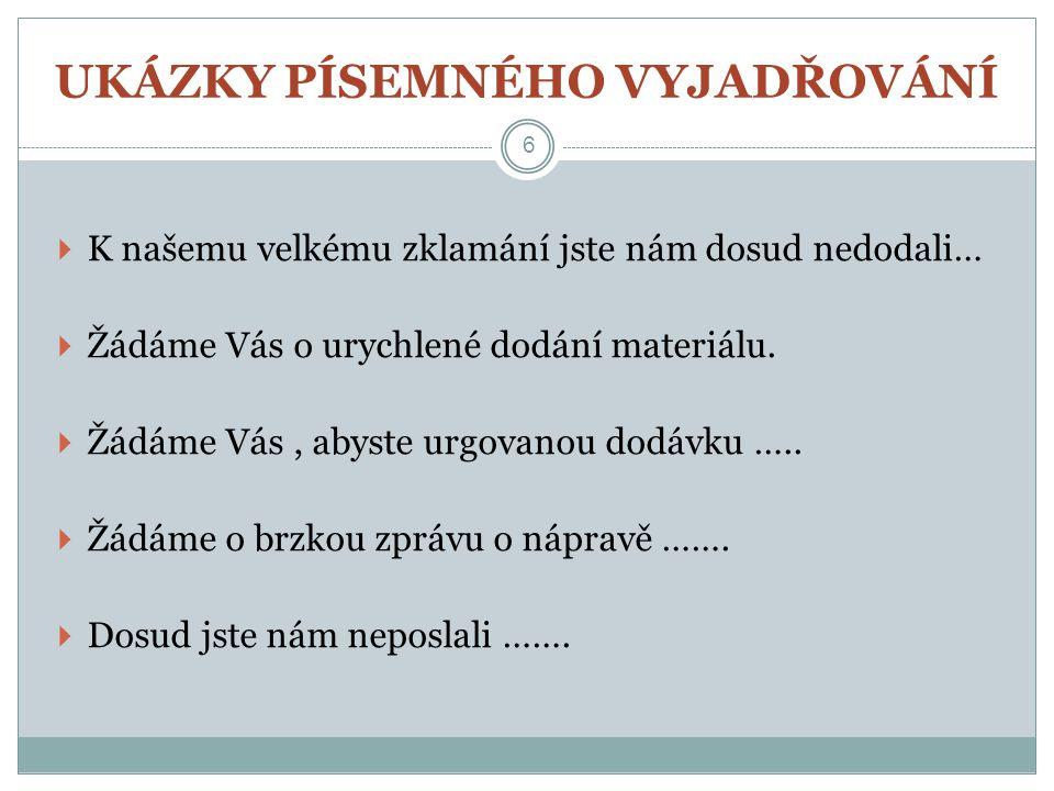 PRVNÍ ODSTAVEC URGENCE 17 podle naší obchodní smlouvy č.