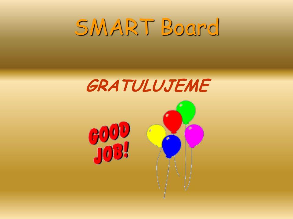 SMART Board Používání programů MS Word MS Excel MS PowerPoint Výukové programy Malování Internet …další…