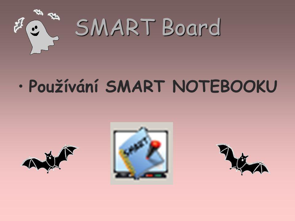 SMART Board Používání SMART NOTEBOOKU