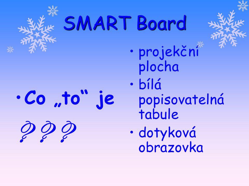 """SMART Board Co """"to"""" je ? ? ? projekční plocha bílá popisovatelná tabule dotyková obrazovka"""