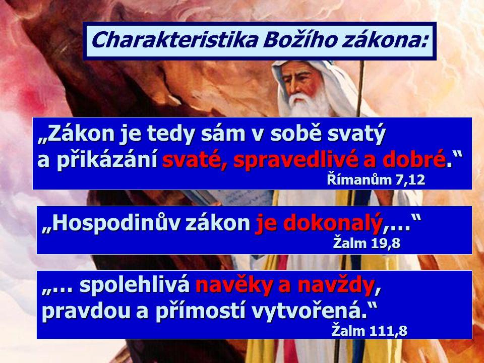 """""""To proto, že Abraham uposlechl mého hlasu a dbal na to, co jsem mu svěřil: na má přikázání, nařízení a zákony.""""1. Mojžíšova 26,5 Existovaly tyto prin"""