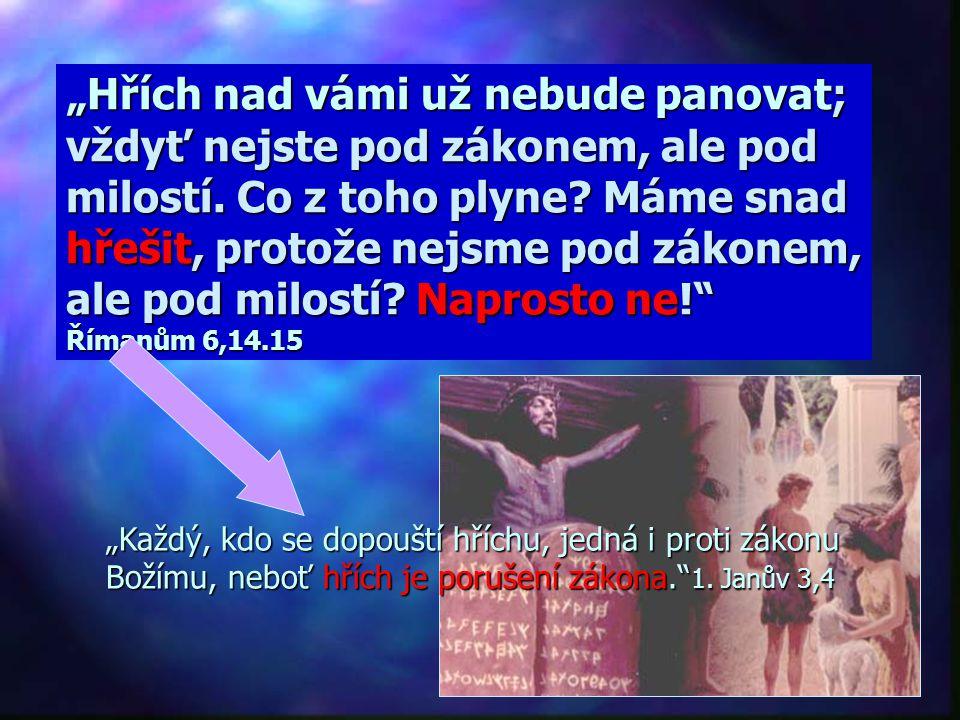"""""""Milujete-li mne, budete zachovávat má přikázání;…"""" Jan 14,15 Důvod respektování Desatera: Ne naklonit Boha a zajistit si spasení! Ale výsledek mého z"""