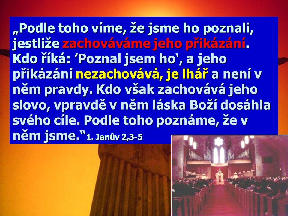 """""""Ne každý, kdo mi říká ' Pane, Pane ', vejde do království nebeského; ale ten, kdo činí vůli mého Otce v nebesích. Mnozí mi řeknou v onen den: 'Pane,"""