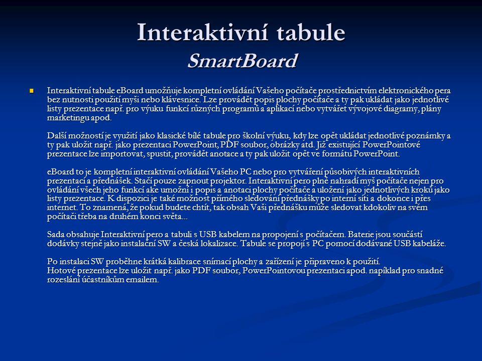 Interaktivní tabule SmartBoard Interaktivní tabule eBoard umožňuje kompletní ovládání Vašeho počítače prostřednictvím elektronického pera bez nutnosti použití myši nebo klávesnice.