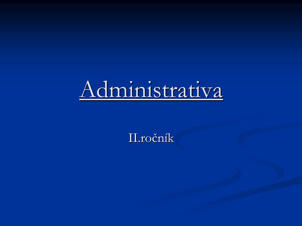 Administrativa II.ročník