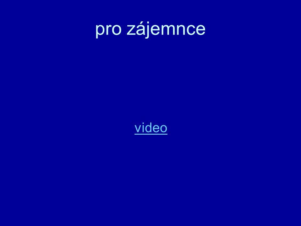 pro zájemnce video