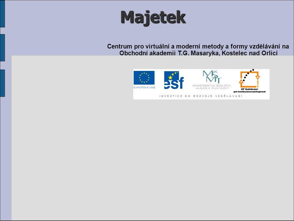 Majetek Centrum pro virtuální a moderní metody a formy vzdělávání na Obchodní akademii T.G. Masaryka, Kostelec nad Orlicí