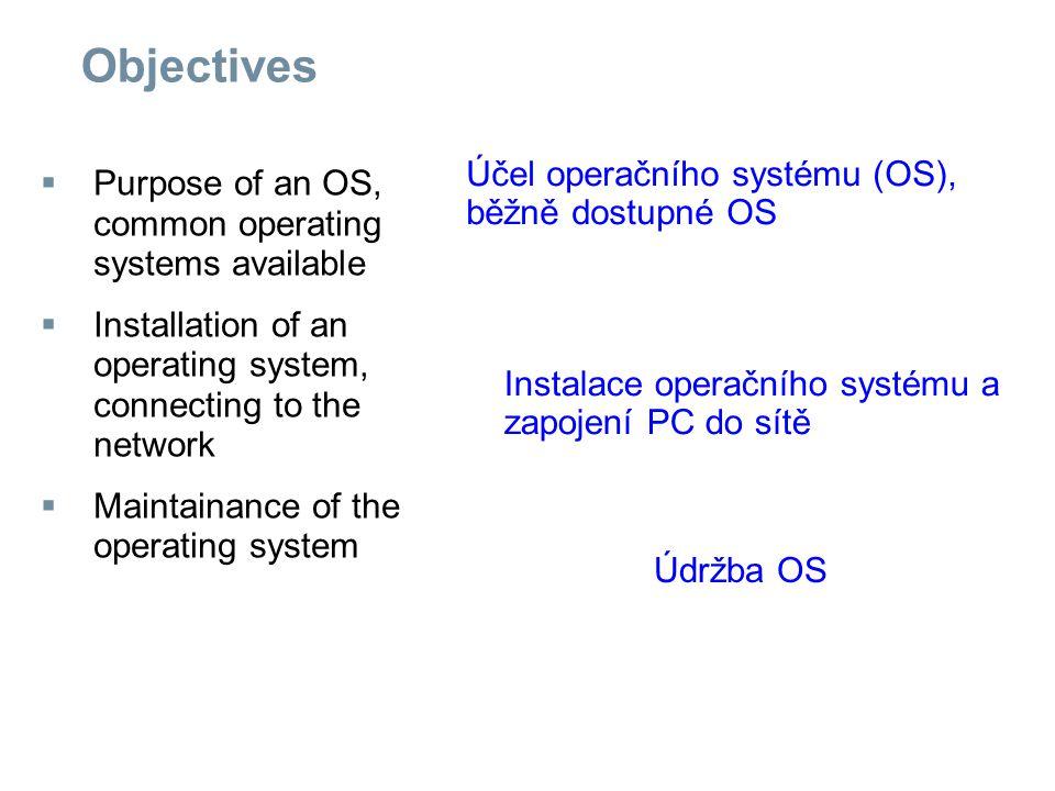 Installation of an Operating System  Preparing your computer to participate in the network Příprava PC k účasti na práci v síti IP adresy je možno přidělit......