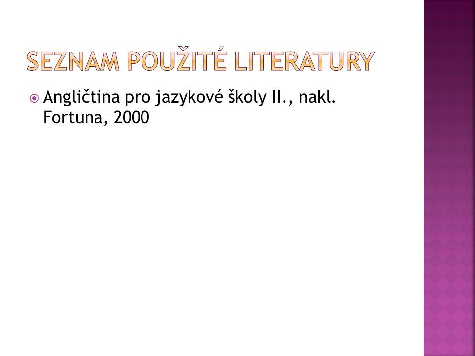  Angličtina pro jazykové školy II., nakl. Fortuna, 2000