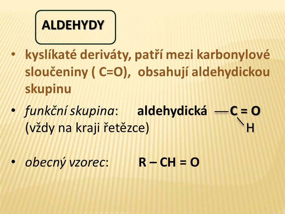 Důkazy aldehydů - využívají redukční vlastnosti Tollensovo činidlo: vyredukují z amoniakálního roztoku dusičnanu stříbrného kovové stříbro (za tepla stříbrné zrcátko) R – CHO + Ag + Ag 0 + R-COOH Fehlingovo činidlo: Fehling I – vodný roztok CuSO 4, Fehling II – vodný roztok vínanu draselno-sodného + NaOH vyloučí se červený Cu 2 O nebo kovová Cu R – CHO + 2 Cu 2+ Cu 2 O + 2H 2 O + R-COOH 13