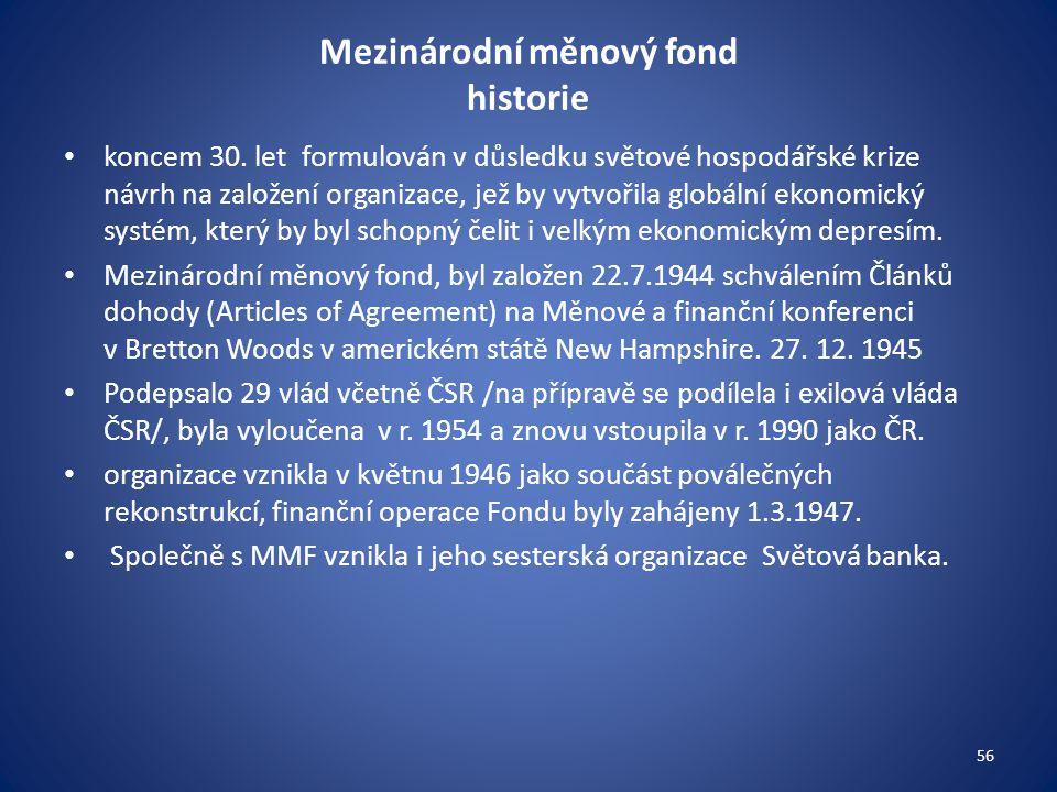 Mezinárodní měnový fond historie koncem 30.