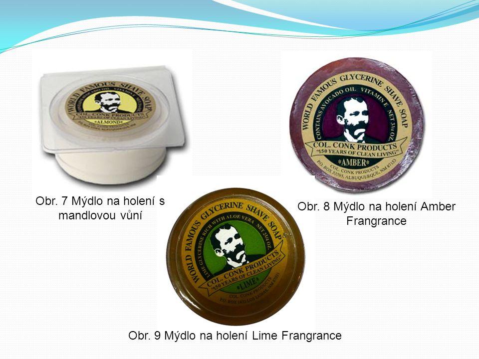Obr. 7 Mýdlo na holení s mandlovou vůní Obr. 8 Mýdlo na holení Amber Frangrance Obr. 9 Mýdlo na holení Lime Frangrance