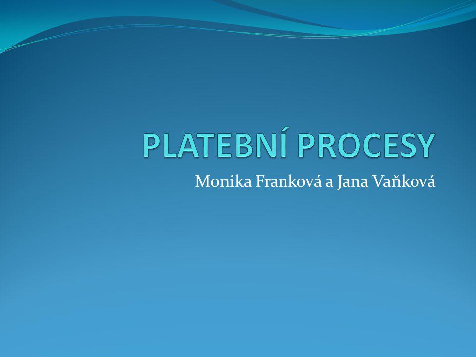 Monika Fra n ková a Jana Vaňková
