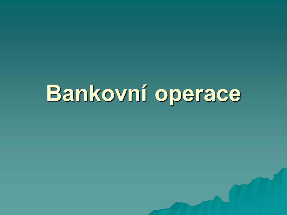 Bankovní operace