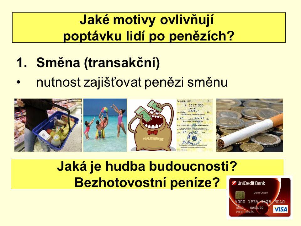 2.Opatrnostní peněžní zásoba pro případ neočekávaných událostí nemoc, předčasný důchod, živelná pohroma…