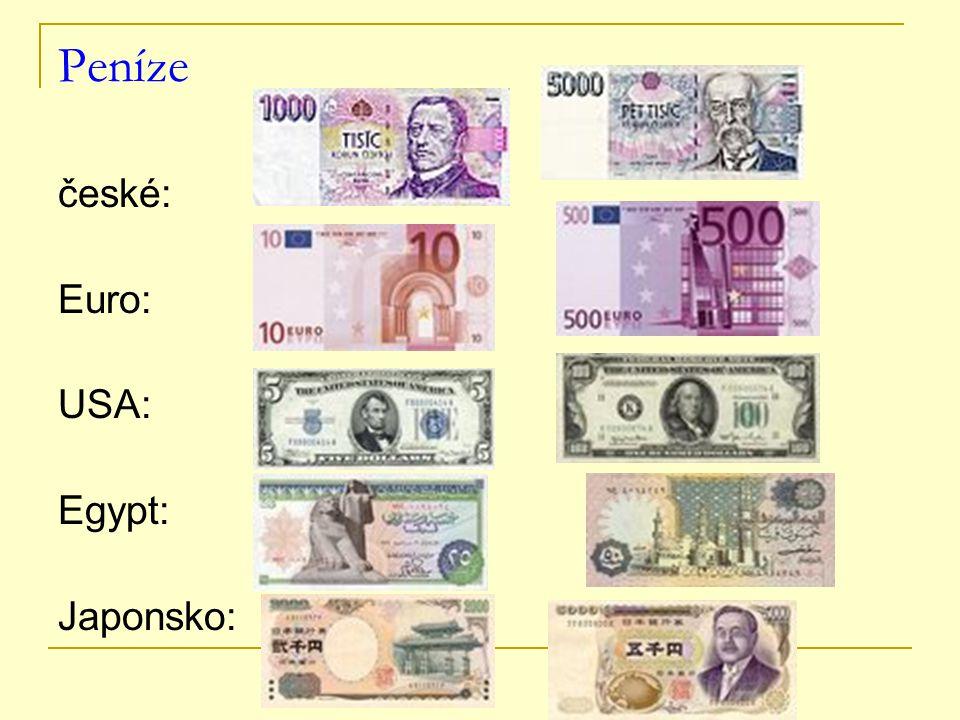 Peníze české: Euro: USA: Egypt: Japonsko: