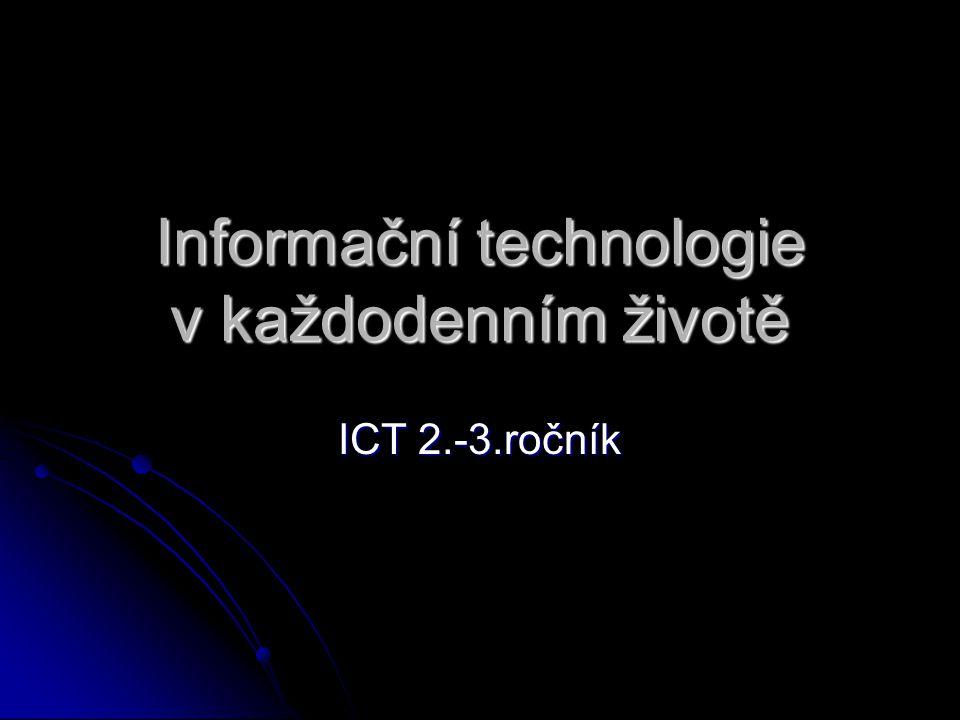 Informační technologie v každodenním životě ICT 2.-3.ročník
