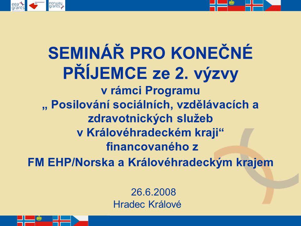 http://www.kr-kralovehradecky.cz/ oddíl Evropská Unie, EHP – granty a dotace sekce Finanční podpora na úrovni kraje podsekce Finanční mechanismy EHP/Norska