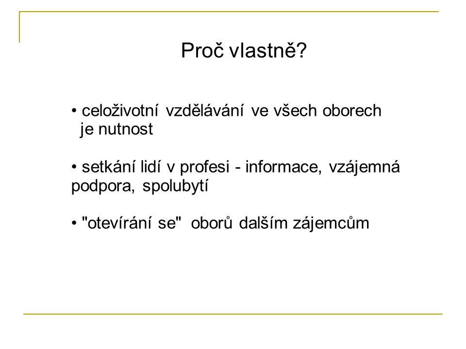 Název akce - důležitý nástroj tradiční - Dny (ve vědách - přírodních, lékařských i humanitních) Dny spalování (VUT Brno) ; http://www.ds2004.wz.cz/http://www.ds2004.wz.cz/ Slezské dny zdraví (nemoce z povolání) Tomáškovy dny mladých mikrobiologů ; http://tomdny.fnusa.cz/http://tomdny.fnusa.cz/ XXXI.