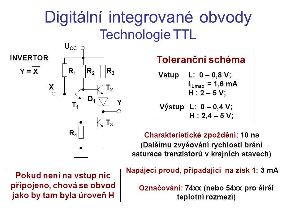 Digitální integrované obvody Technologie TTL Toleranční schéma VstupL: 0 – 0,8 V; I ILmax = 1,6 mA H : 2 – 5 V; VýstupL: 0 – 0,4 V; H : 2,4 – 5 V; INV