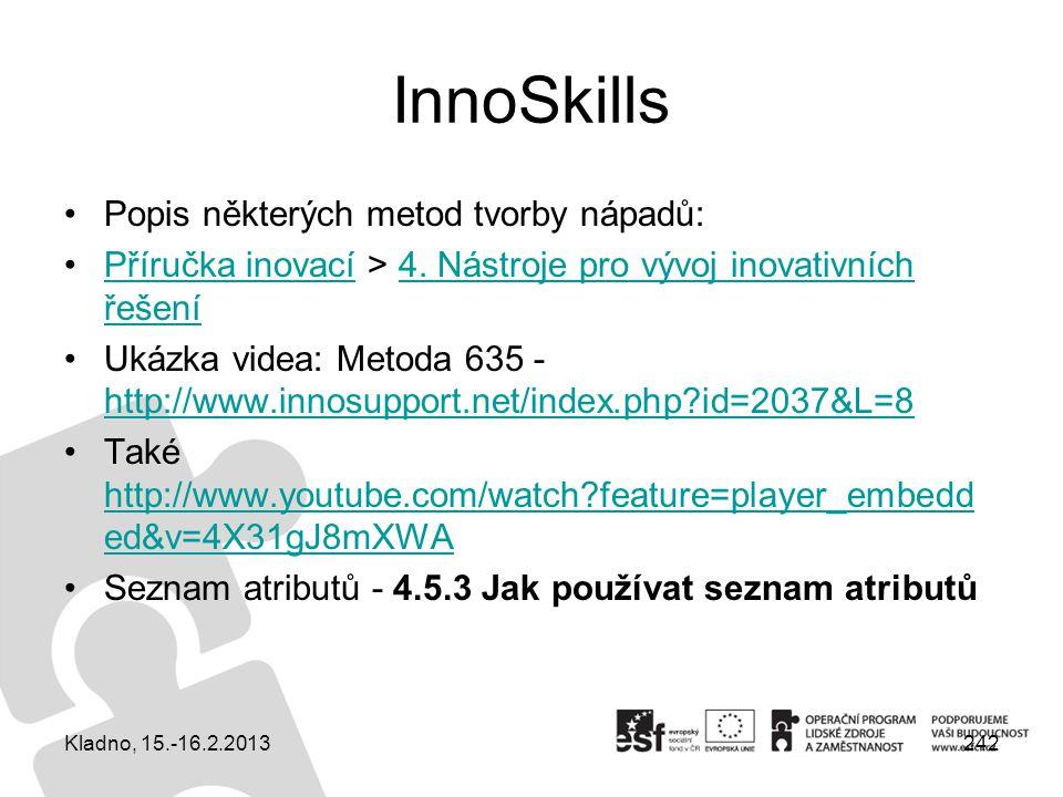 InnoSkills Popis některých metod tvorby nápadů: Příručka inovací > 4. Nástroje pro vývoj inovativních řešeníPříručka inovací4. Nástroje pro vývoj inov