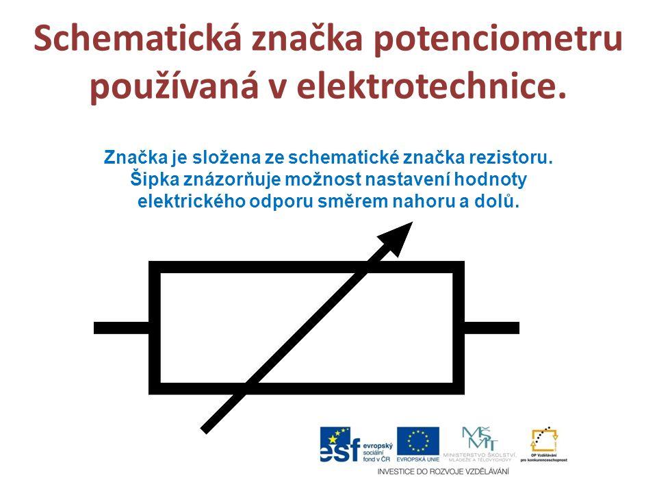 Schematická značka potenciometru používaná v elektrotechnice. Značka je složena ze schematické značka rezistoru. Šipka znázorňuje možnost nastavení ho