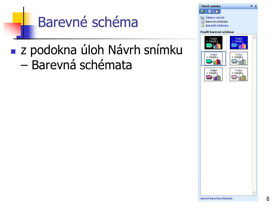 8 Barevné schéma z podokna úloh Návrh snímku – Barevná schémata