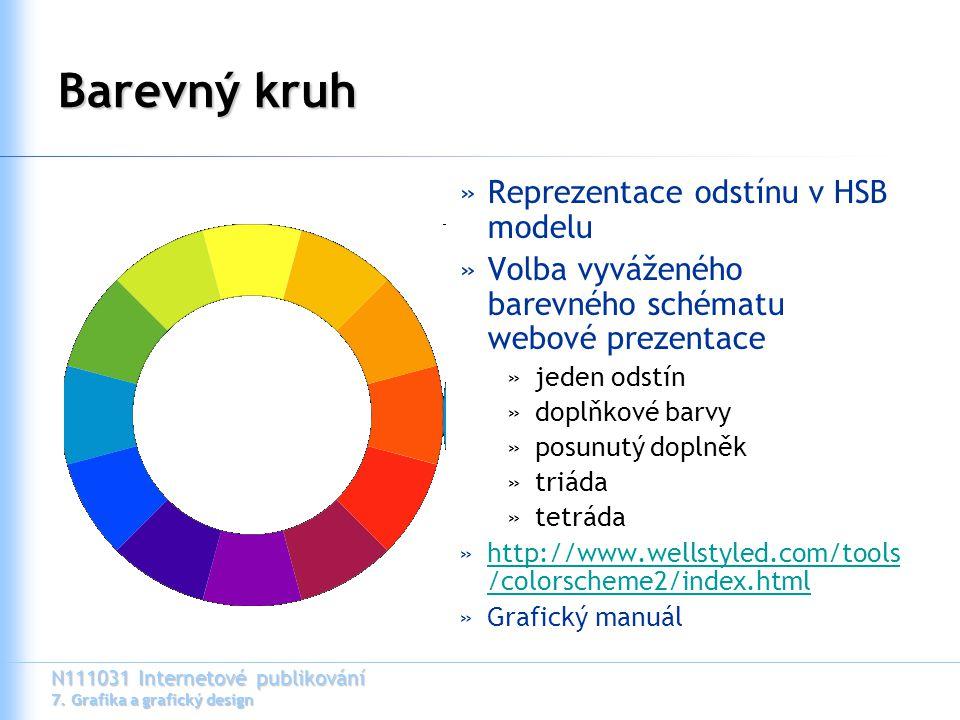 N111031 Internetové publikování 7. Grafika a grafický design Barevný kruh »Reprezentace odstínu v HSB modelu »Volba vyváženého barevného schématu webo