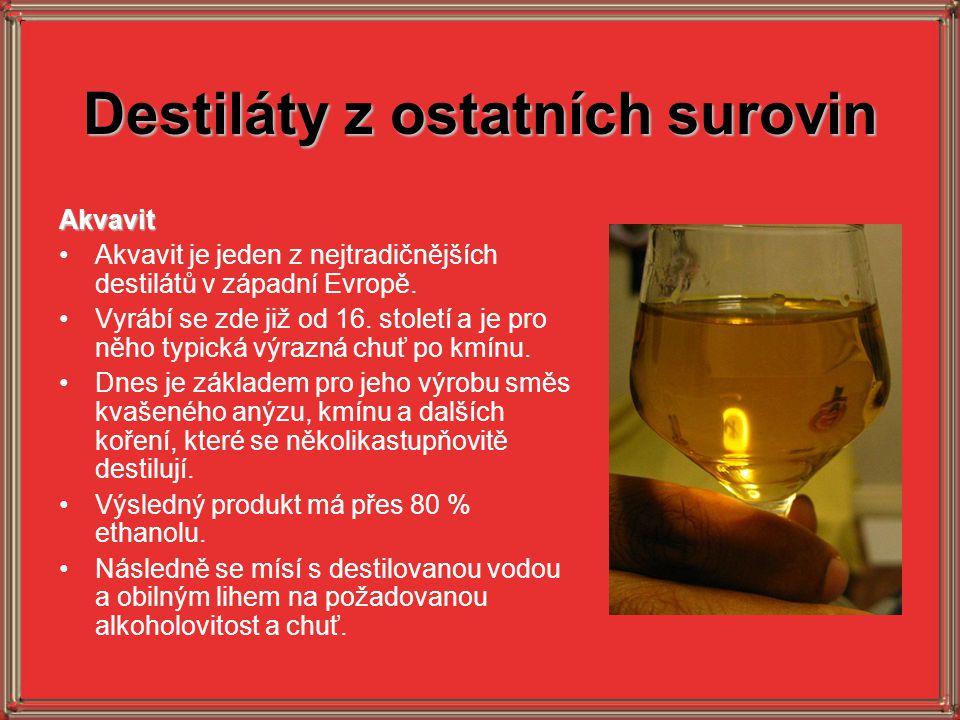 Destiláty z ostatních surovin Akvavit Akvavit je jeden z nejtradičnějších destilátů v západní Evropě. Vyrábí se zde již od 16. století a je pro něho t