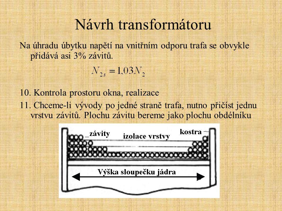 Návrh transformátoru Rozměry EI plechů Rozměrový náčrtek
