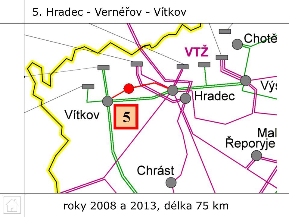 roky 2008 a 2013, délka 75 km 5. Hradec - Vernéřov - Vítkov