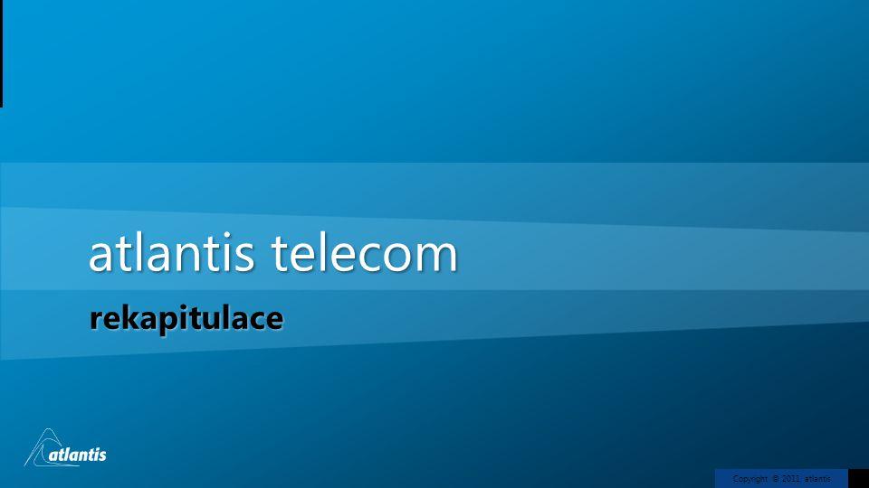 Copyright © 2011, atlantis atlantis telecom rekapitulace