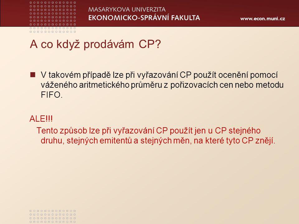 www.econ.muni.cz Účtování 17 Dlužné CP…držené do spl.