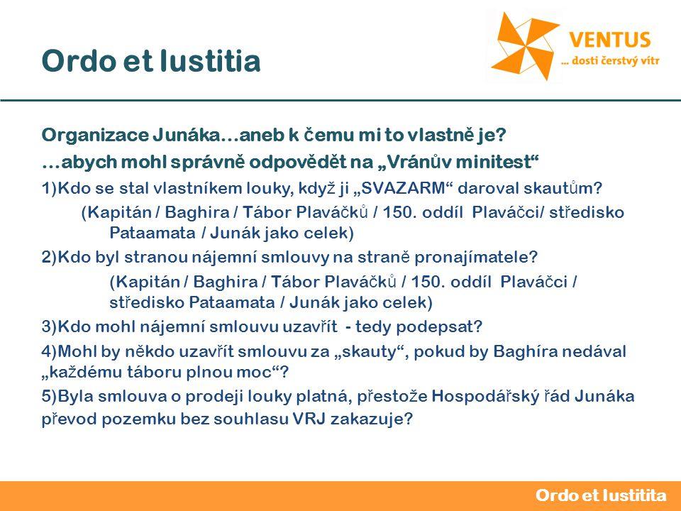 2012 / 2013 Ordo et Iustitia Junák – č eská skaut, st ř edisko HV Ě ZDA Praha, z.