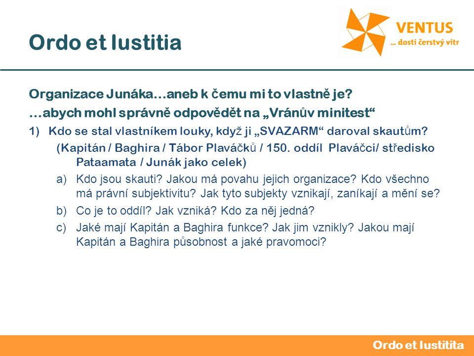 2012 / 2013 Ordo et Iustitia Orgány a funkce ve st ř edisku St ř edisková rada -nejvyšší orgán mezi sn ě my, tzn.