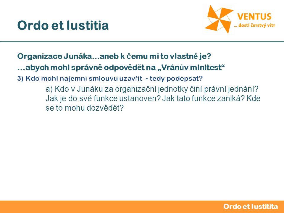 2012 / 2013 Ordo et Iustitia Vedoucí oddílu – v ů dce oddílu Povinnosti oddílového vedoucího: 1.