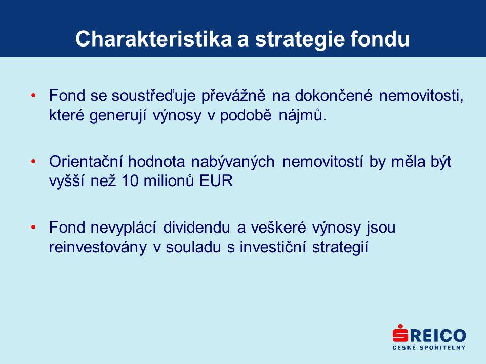 Charakteristika a strategie fondu Fond se soustřeďuje převážně na dokončené nemovitosti, které generují výnosy v podobě nájmů. Orientační hodnota nabý