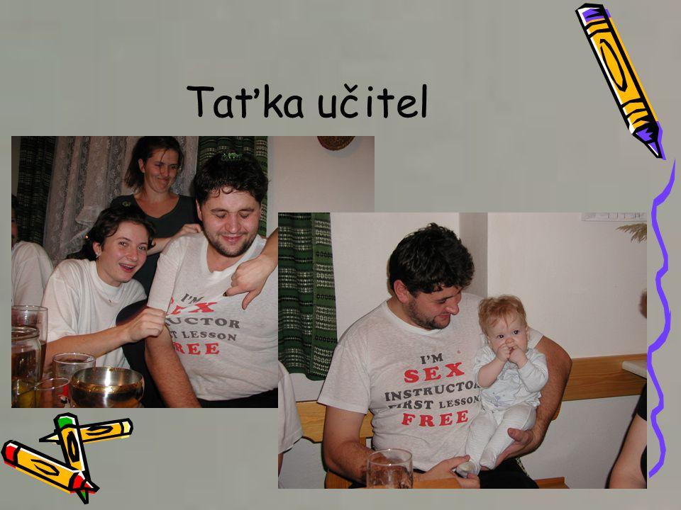 Taťka učitel