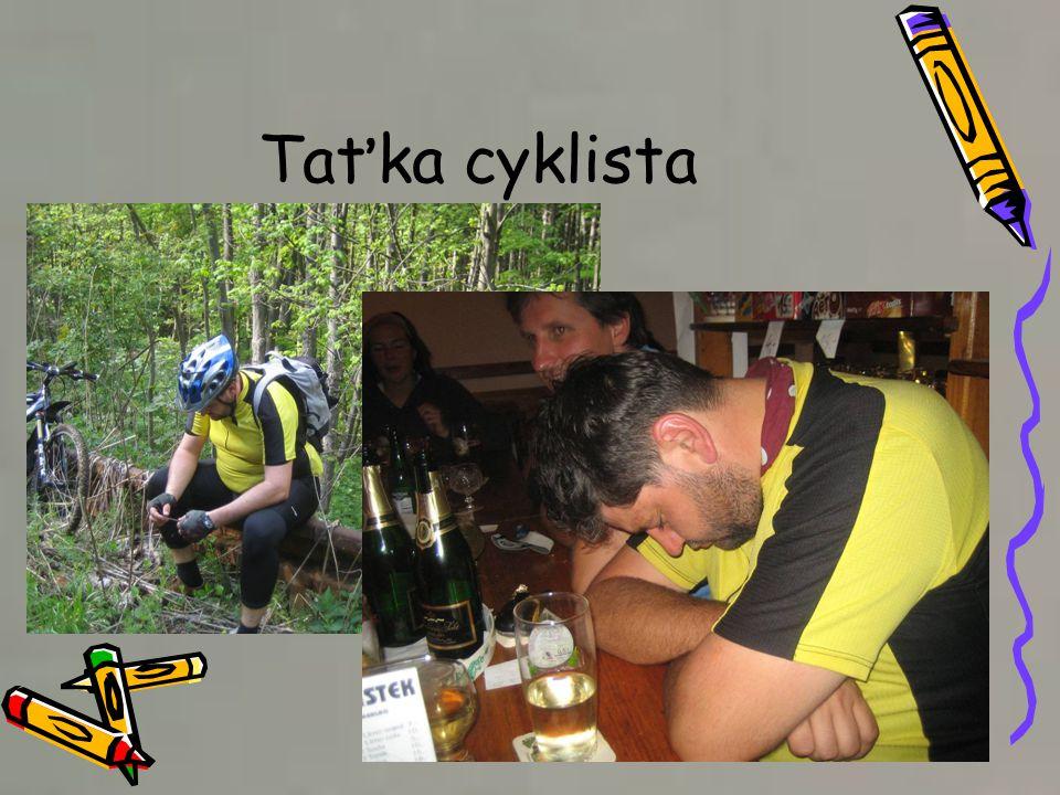 Taťka cyklista