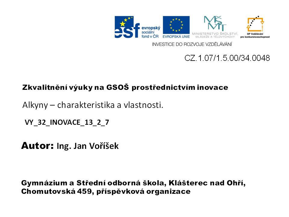 VY_32_INOVACE_13_2_7 Ing. Jan Voříšek