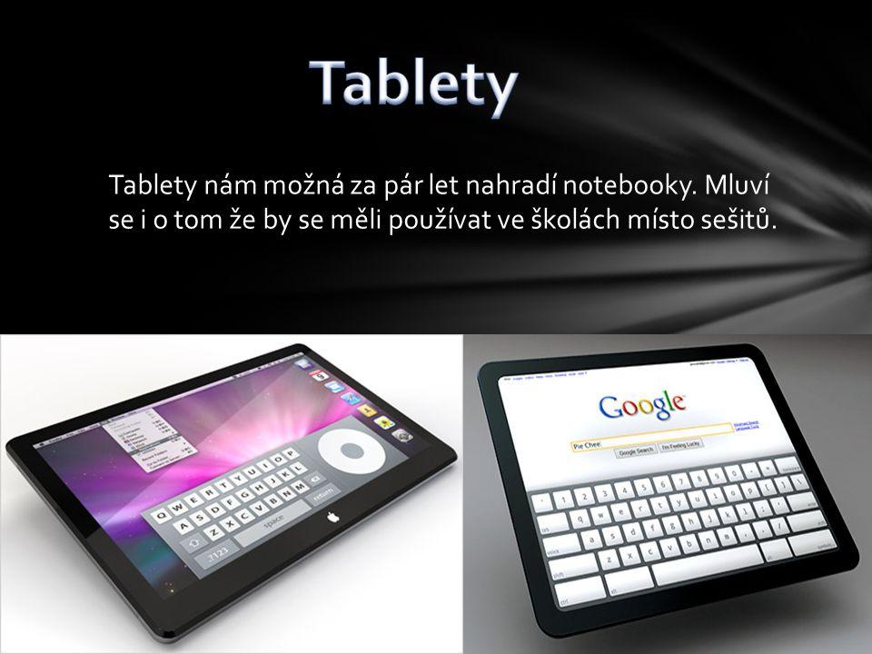 Tablety nám možná za pár let nahradí notebooky.
