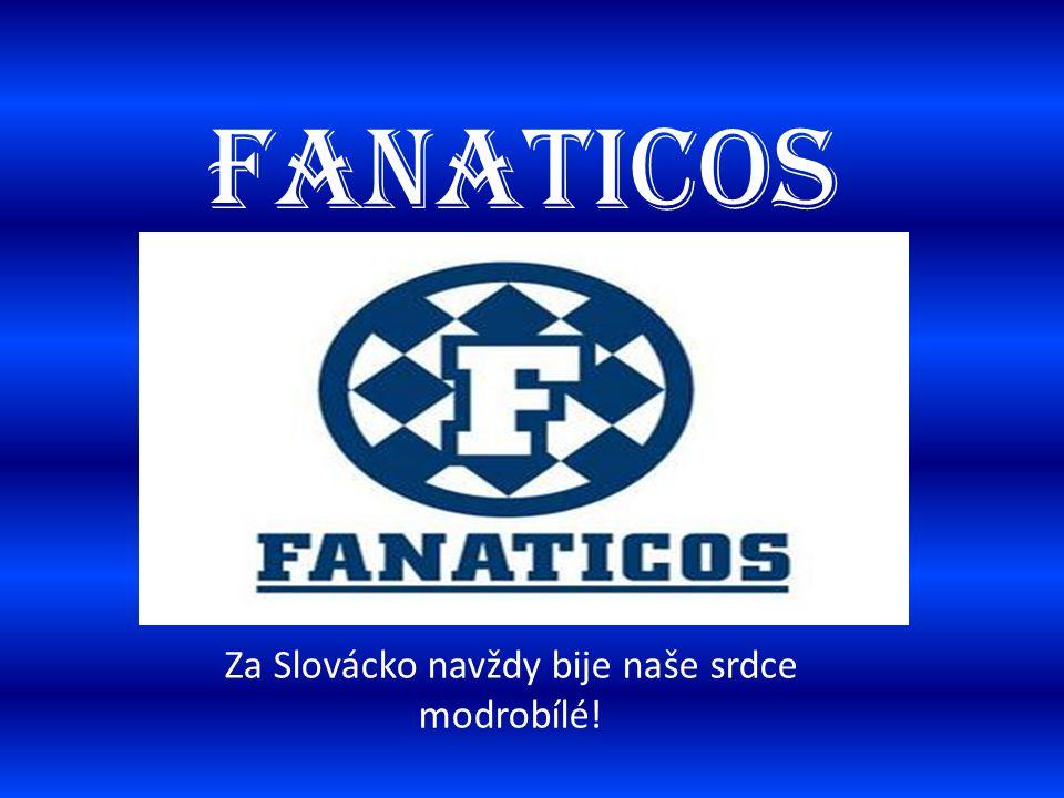 FANATICOS Za Slovácko navždy bije naše srdce modrobílé!