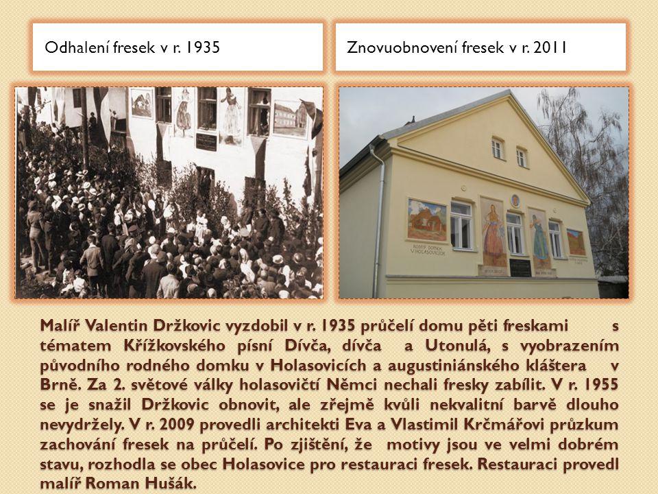 Malíř Valentin Držkovic vyzdobil v r.